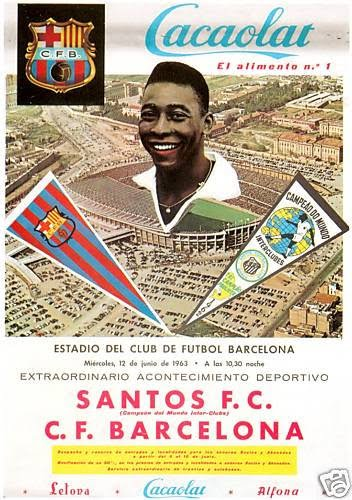 1963-06-12-amistoso-barcelona-espanha-x-santos-cartaz-extraordinario-acontecimento-deposrtivo-campeon-del-mundo-inter-clubes